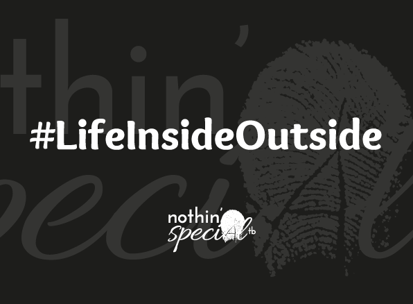 Life Inside Outside